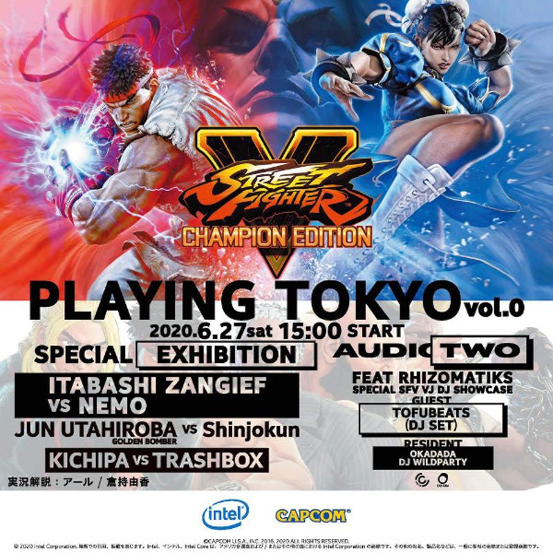 コロナでもオンラインでeスポーツを「Intel Presents. SFV PLAYING TOKYO vol.0」にプロゲーマー集結